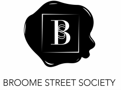 BROOME STREET SOCIETY